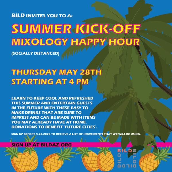 Summer Kick-Off Mixology Happy Hour (Virtual)